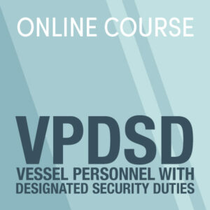 Vessel Personnel with Designated Security Duties (VPDSD) image